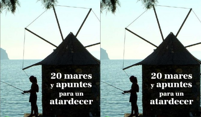 Veinte mares y apuntes para un atardecer | Poesía | Fernando R. Ortega