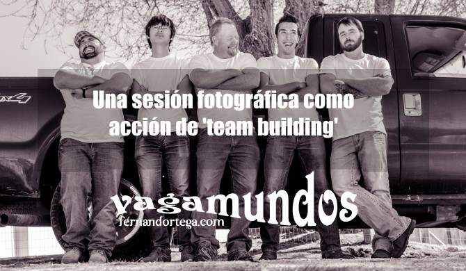 Sesión de fotografía | teambuilding | empresa | Fernando R. Ortega