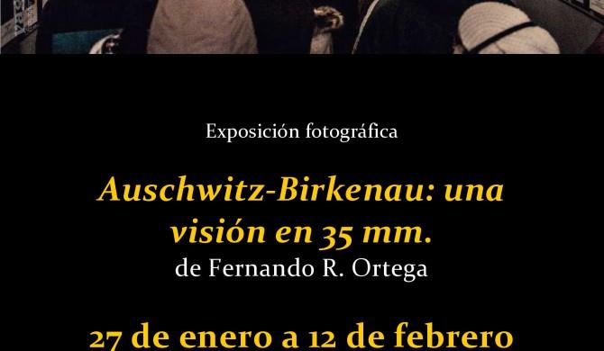 Expo fotogafía Auschwitz-Birkenau: una visión en 35 mm | Fernando R. Ortega