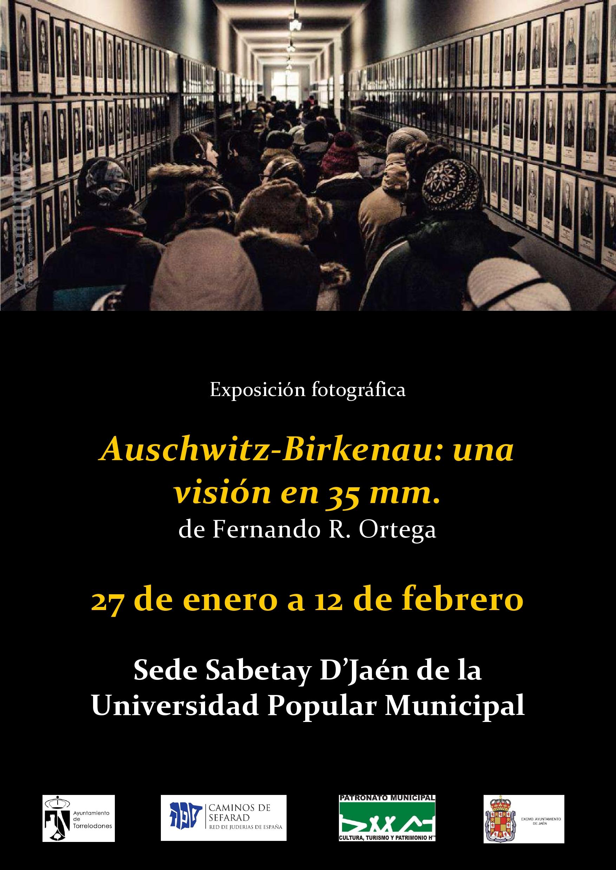 Expo fotogafía Auschwitz-Birkenau: una visión en 35 mm   Fernando R. Ortega